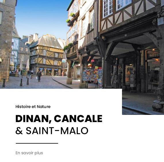 Saint-Malo, Cancale et dinan
